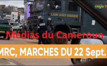 MRC, MARCHES DU 22 SEPTEMBRE AU CAMEROUN