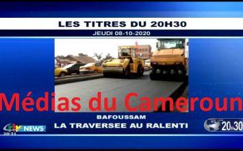 CRTV – JOURNAL DE 20H30 – (BAFOUSSAM : La TRAVERSÉE au RALENTI) – Jeudi 08 Octobre 2020